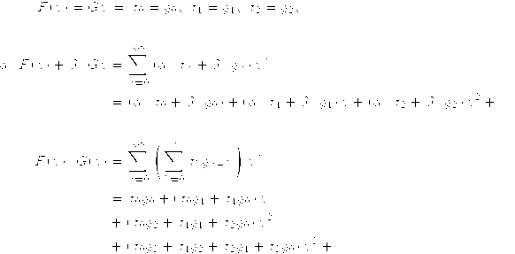 \aligned\fGen{F}(x)=\fGen{G}{x}&\Leftrightarrow f_0=g_0,\ f_1=g_1,\ f_2=g_2,\ \ldots\\ &&\\ \alpha\cdot\fGen{F}(x)+\beta\cdot\fGen{G}{x}&= \sum_{n=0}^{\infty}{\left(\alpha\cdot f_n+\beta\cdot g_n\right)x^n}\\ &=\left(\alpha\cdot f_0+\beta\cdot g_0\right) + \left(\alpha\cdot f_1+\beta\cdot g_1\right)x + \left(\alpha\cdot f_2+\beta\cdot g_2\right)x^2 + \ldots\\ &&\\ \fGen{F}(x)\cdot\fGen{G}(x)&=\sum_{n=0}^{\infty}\left(\sum_{k=0}^n f_k g_{n-k}\right) x^n\\ &= f_0g_0 + \left(f_0g_1+f_1g_0\right)x\\ & + \left(f_0g_2+f_1g_1+f_2g_0\right)x^2\\ & + \left(f_0g_3+f_1g_2+f_2g_1+f_3g_0\right)x^3+\ldots\\ \endaligned
